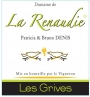 Domaine de la Renaudie - Tourraine Cuvée des Grives Blanc